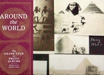 Around the world. The Grand Tour in photo albums