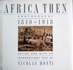 Africa then: photographs 1840-1918