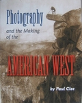 Photography and the making of the West