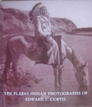 The Plains Indian photographs of Edward C.Curtis