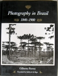 Photography in Brazil 1840-1900