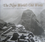 The New World's of the Old World  Views of ancient America
