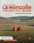 Mongolia between two eras 1912-1913