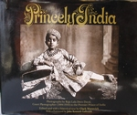 Princely India Photographs by Raja Lala Deen Dayal