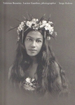 Tahitian Beauties Lucien Gauthier Photographer 1904-1921