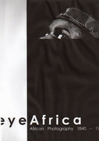 Eye Africa. African photography 1840-1998
