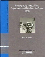 Photography meets Film: Capa, Ivens & Fernhout in China 1933