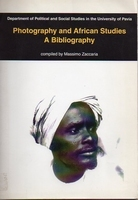 Photography and African studies. A Bibliography
