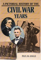 A Pictorial History of the Civil War years