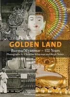 Golden Land Burma /Myanmar - 100 years