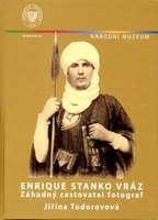 Enrique Stanko Vraz  Mysterious Traveller and photographer
