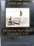 China 1890-1938: From the Warlords to World War