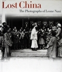 Lost China The photographs of Leone Nani