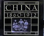 The Face of China 1860-1912