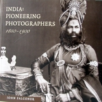 India: Pioneering Photographers 1850-1900