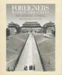 Foreigners within The Gates