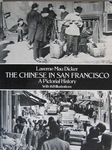 The Chinese in San Francisco  A pictorial history