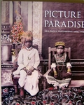 Picture Paradise  Asia-Pacific photographs 1840s-1940s