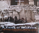 A Vision of splendour  Photographs of J.F. Vogel 1901-1913