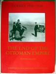 Turkey 1908-1938 A History in contemporary photographs