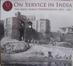 On service in India The Mein family photographs 1870-1901